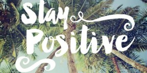 stay-positive-660x330